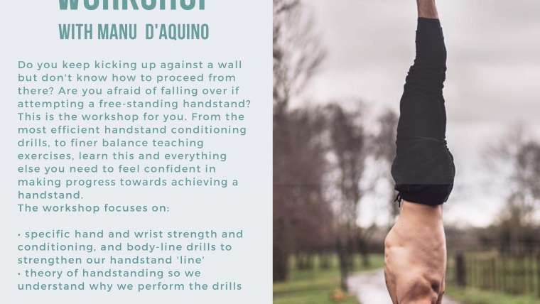 Handstand Workshop with Manu D'Aquino Sat 5th June 14:00  – 16:00